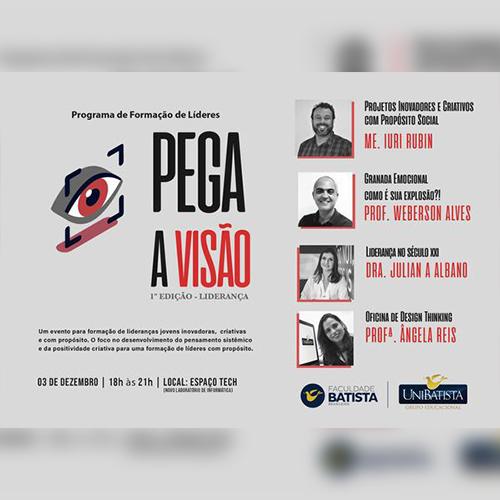 """Os representantes de turma da Faculdade Batista Brasileira (FBB) encerram o semestre de 2019 participando da primeira edição do evento """"Pega a Visão"""""""