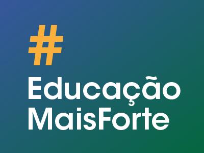 Educação Mais Forte – Vamos trabalhar em prol da saúde coletiva e do futuro da educação acessível e de qualidade