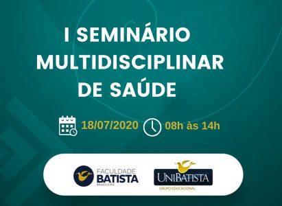 Profissionais de referência no mercado nacional e internacional participam do 1º Seminário Multidisciplinar de Saúde da Faculdade Batista Brasileira