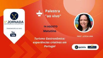 Palestra: Turismo Gastronômico: Experiências Criativas em Portugal (Matutino)