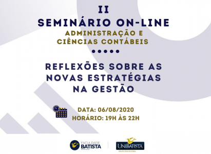 """""""Reflexões sobre as novas estratégias na Gestão"""" será tema do 2º Seminário online dos cursos de Administração e Ciências Contábeis da FBB"""