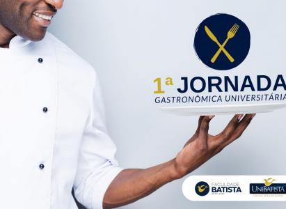 Facudade Batista Brasileira promove 1ª Jornada Gastronômica Universitária