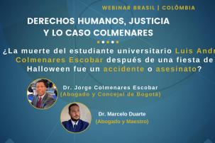 Direitos Humanos, Justiça e Caso Colmenares é tema de Webinar de Direito Brasil – Colômbia
