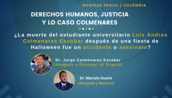 Webinar Brasil | Colômbia: Direitos Humanos, Justiça e o caso Colmenares