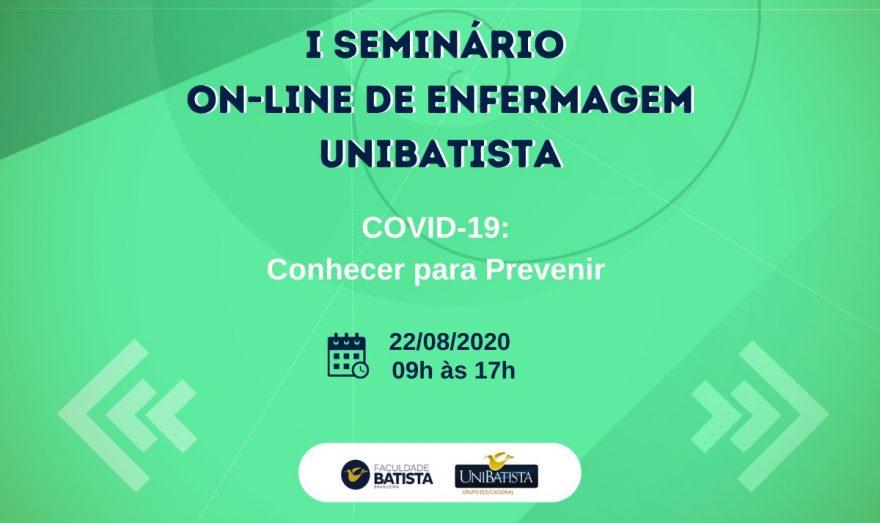 """""""Covid-19: conhecer para prevenir"""" será tema do primeiro seminário on-line do Curso de Enfermagem da Faculdade Batista Brasileira"""