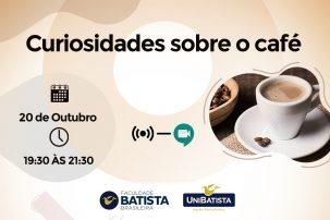 """""""Curiosidades sobre café"""" é tema de palestra do Curso de Gastronomia da Faculdade Batista Brasileira"""