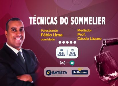 Técnicas do Sommelier será tema da próxima palestra do Curso de Gastronomia da Faculdade Batista Brasileira