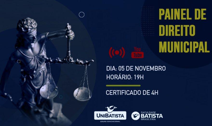 Curso de Direito da Faculdade Batista Brasileira promove Painel de Direito Municipal