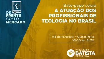 Bate – Papo Sobre a Atuação dos Profissionais de Teologia no Brasil