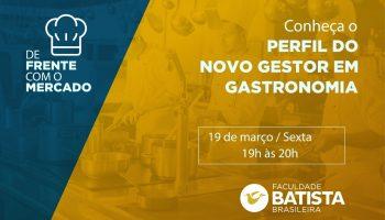 Conheça o Perfil do Novo Gestor em Gastronomia