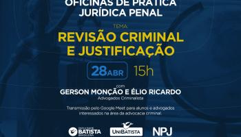 Oficina NPJ: Revisão Criminal e Justificação