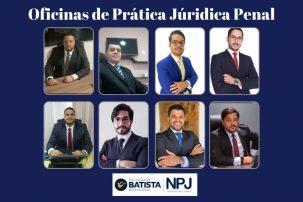 NPJ da Faculdade Batista Brasileira realiza Oficinas de Prática Jurídica Penal