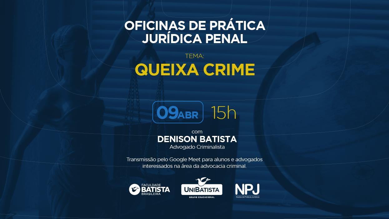 Oficina NPJ: Queixa Crime