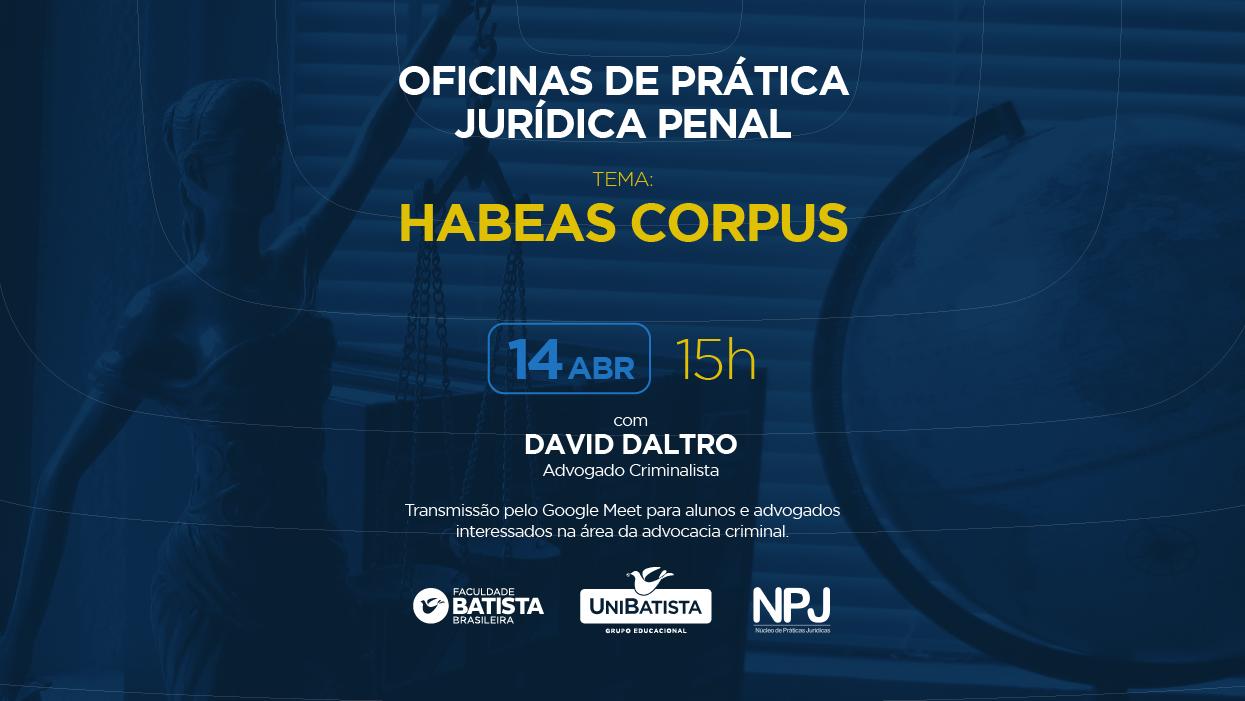 Oficina NPJ: Habeas Corpus