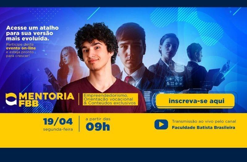 Faculdade Batista Brasileira realiza o Mentoria FBB