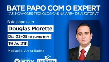 BATE PAPO COM O EXPERT  – As Inovações Tecnológicas na Área de Auditoria