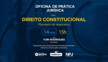 Oficina de Prática Jurídica – Direito Constitucional
