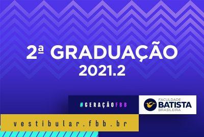 Portador de diploma / 2ª Graduação 2021.2