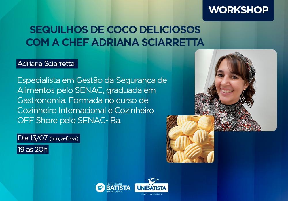 Workshop  – Sequilhos de Coco Deliciosos