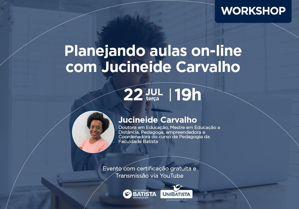 Planejando aulas on-line com Jucineide Carvalho