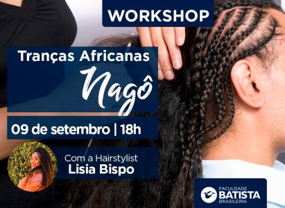 Hair stylist ensina técnicas de Tranças Nagô em evento gratuito na FBB