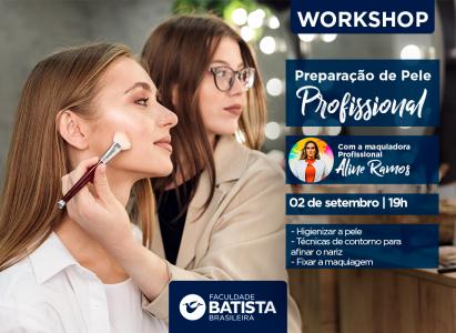 FBB realiza Workshop de Preparação de Pele Profissional